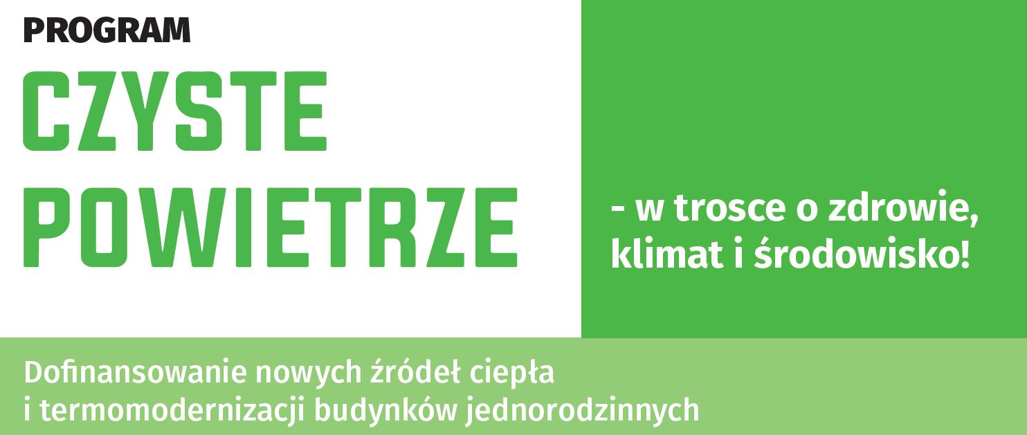 """Ogłoszenie o wznowieniu naboru wniosków do programu """"Czyste powietrze"""""""