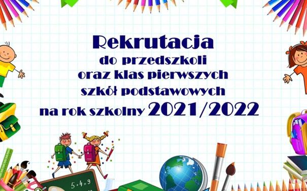 Rekrutacja do przedszkoli oraz klas pierwszych szkół podstawowych