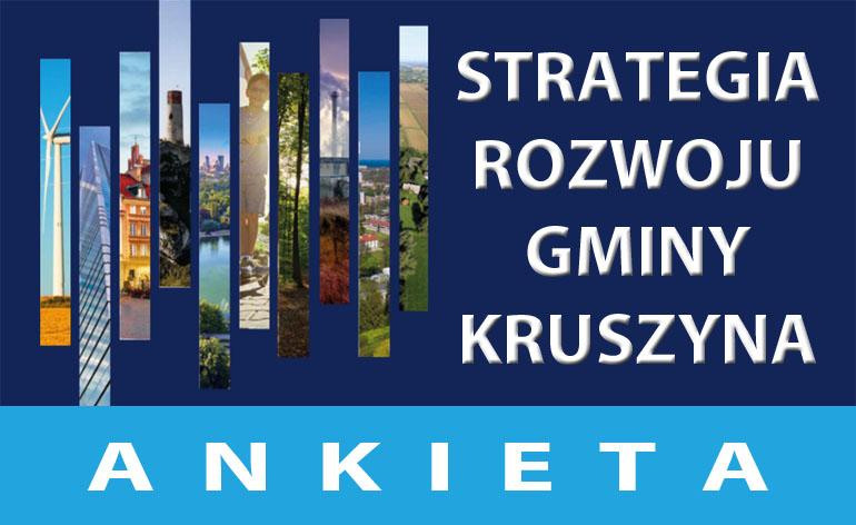 Ankieta na potrzeby sporządzenia Strategii Rozwoju Gminy Kruszyna na lata 2021-2027